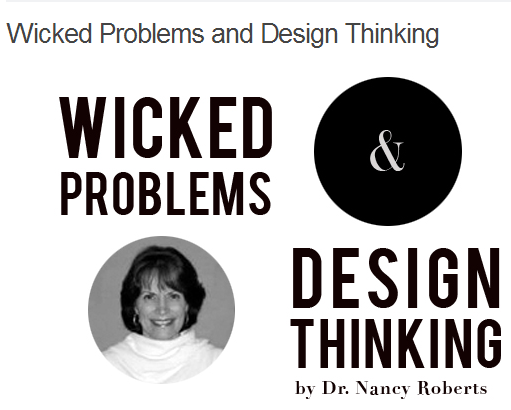 Wicked Problems and Design Thinking